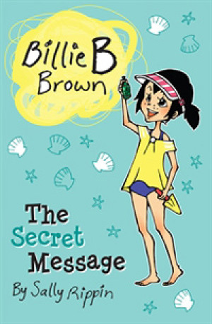 Billie B Brown - The  Secret Message