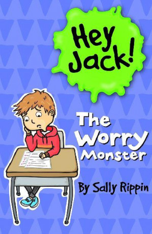 Hey Jack! - The Worry Monster