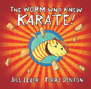 The Worm Who Knew Karate!