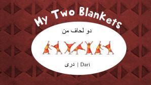 My Two Blankets - Dari
