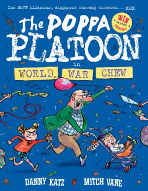 The Poppa Platoon in World War Chew
